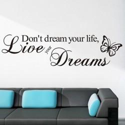 "STENSKA NALEPKA "" Don t dream your life,live your dreams """